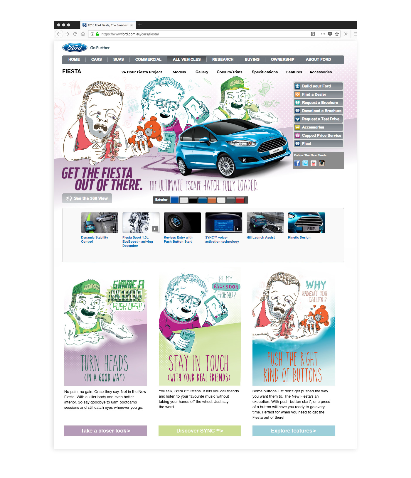 Ford: Get the Fiesta Out of There - is a website & Spotify campaign developed to engage first car buyers in their twenties. It worked by creating cartoon stereotypes of creepy guys that the Ford Fiesta can help you escape. I was creative director on this project.