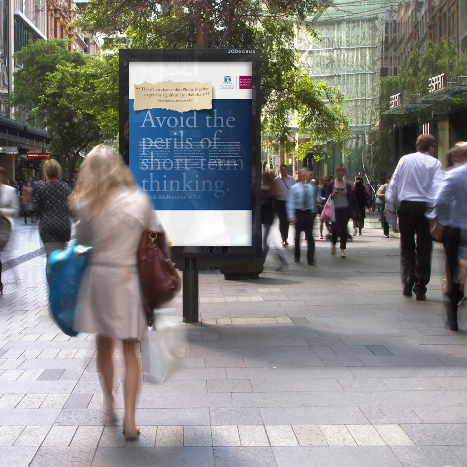 Melbourne University: MBA - is a print & outdoor campaign that promotes the value of deeper, slower and more considered thought. This is especially powerful in a world convinced that faster, reactive business strategy is key. I was the only creative to work on the project. So I did the concept development, writing, and the art direction.